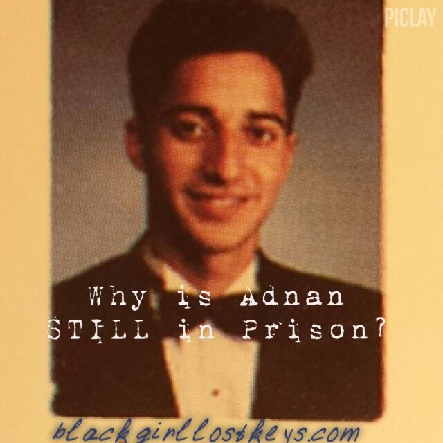Silence: Why Adnan Syed is yet Imprisoned