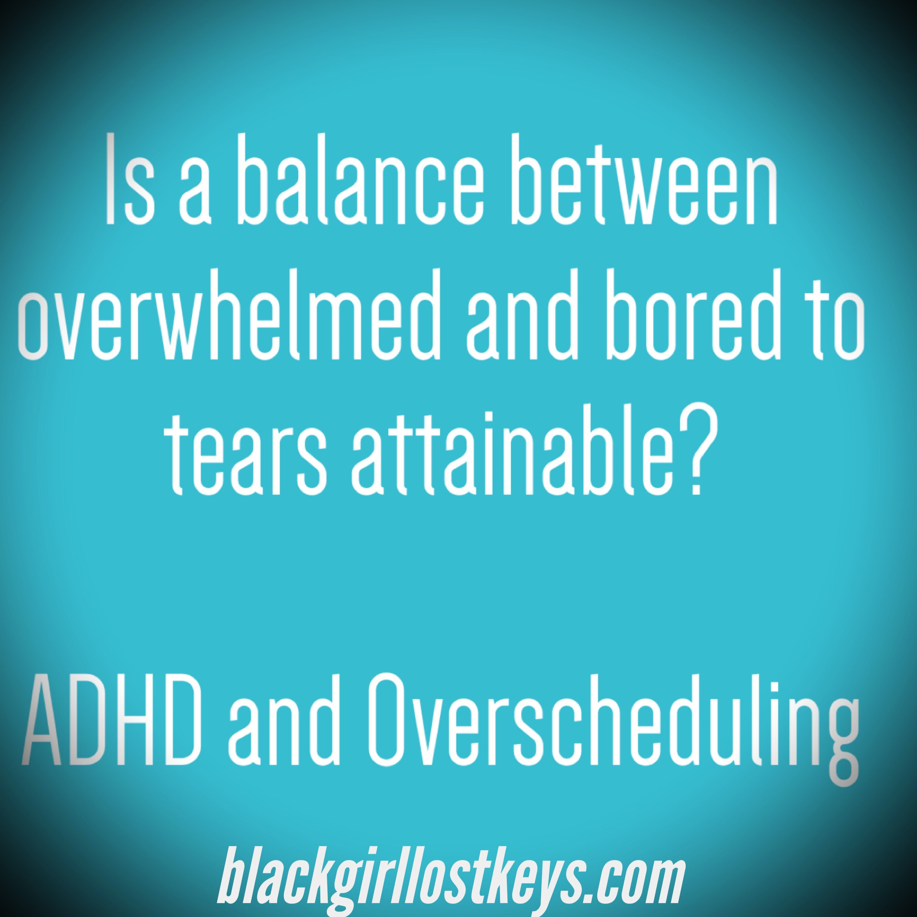ADHD and Scheduling