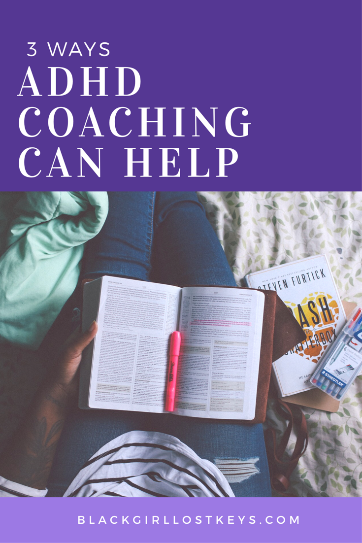 When I needed strategies, ADHD Coaching was incredibly helpful to me. If you are wondering how ADHD coaching can help you, consider these three ways.