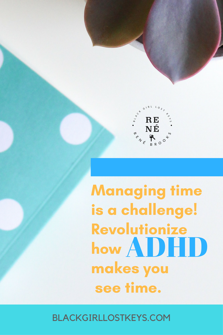 ADHD and time management is a problem for many who suffer from the disorder. You CAN learn how to manage your time, you just have to learn to think differently about it. Here's how I did it!