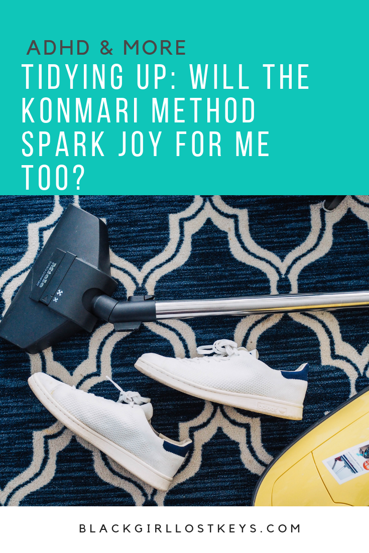The Konmari Method is the invention of Marie Kondo, author of The Life-Changing Magic of Tidying up. Will Konmari spark joy for my ADHD brain?