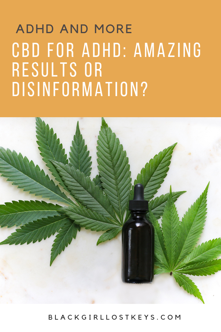 CBD is the latest trendy cure-all. I'm open to alternative medication, but is CBD for ADHD something I want to try? Here's my experience with CBD for ADHD