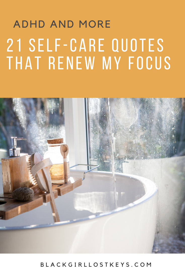 These self-care quotes help me to get my mind back on track. Self-care isn't always easy to focus on. Using quotes renews my mind and gets me refocused.